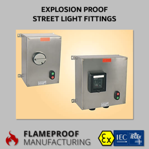 Explosion Proof Electric Equipment Archives | Flameproof